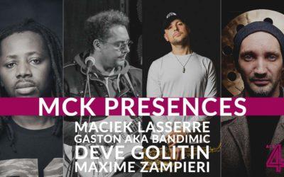 MCK Presences