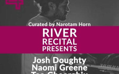 River Recital Presents