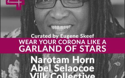 Wear Your Corona Like a Garland of Stars